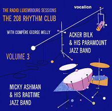 Acker Bilk, Micky Ashman The Radio Luxembourg Sessions The 208 Rhythm Club Vol 3