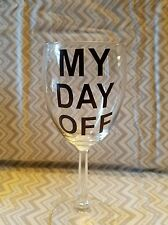 Decal/Sticker for Cooler Cup/Wine Glass My Day Off