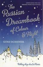 The Russian Dreambook of Colour and Flight by Gina Ochsner New Book