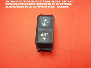 WB127  One switch PART # 124 820 16 10  MERCEDES BENZ POWER ANTENNA SWITCH  OEM