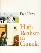 HIGH REALISM IN CANADA. BY PAUL DUVAL.
