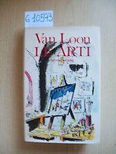 H. W. VAN LOON - LE ARTI - DALL'OGLIO EDITORE - 1983