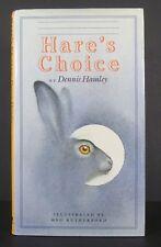 Dennis Hamley~Hare's Choice~Delacorte Press~1990~DJ~Signed~Richard Adams