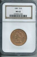 1881 $10 US GOLD COIN NGC MS62