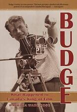 Budge : What Happened to Canada's King of Film? by Barbara Wade Rose (1999, Pape