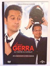 DVD COMIQUE / LAURENT GERRA AU THEATRE DU CHATELET + BONUS