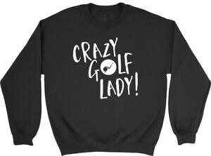 Crazy Golf Lady Mens Womens Sweatshirt Jumper