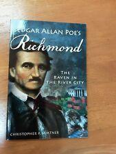 Edgar Allan Poe's Richmond: The Raven in the River City [VA] [The History Press]