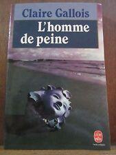Claire Gallois: L'Homme de peine/ Le Livre de Poche, 1991