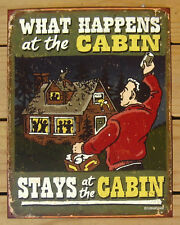 What happens at the Cabin stays FUNNY TIN SIGN metal poster home bar decor 1712