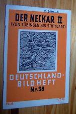 Der NECKAR II - Von Tübingen bis Stuttgart - Deutschland Bildheft 38 # 1930er