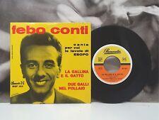 """FEBO CONTI - CANTA LE FAVOLE DI ESOPO - LA GALLINA E IL GATTO 7"""" 45 1961 MSF 103"""