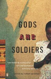 Gods and Soldiers: The Penguin Anthology of Contemporary African Writing by