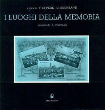 DI PEDE Franco, I luoghi della memoria. Saluti da Matera. BMG Editrice, 1988