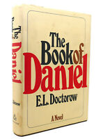 E. L. Doctorow THE BOOK OF DANIEL  1st Edition 4th Printing
