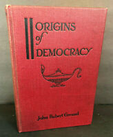 Vtg 1923 John Hubert Greusel Book Origins Of Democracy Signed First Edition