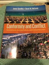 Conformity and Conflict : Readings in Cultural Anthropology by James Spradley...