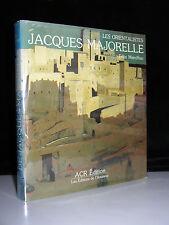 La Vie et l'oeuvre de Jacques Majorelle 1886-1962 1ST French Edition W/Jacket