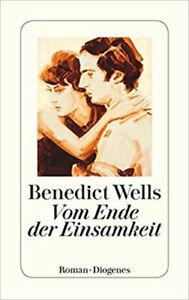 Vom Ende der Einsamkeit Von Wells Benedict