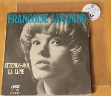 45T Françoise Legrand : Attends moi + 1  - VG++/EX - Radio France