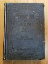 VTG 1912 Lessons in the Speaking and Writing of English Book One John M Manly