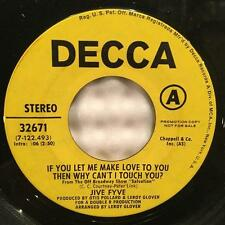 "JIVE FYVE IF YOU LET ME MAKE LOVE TO YOU...ORIG 1970 SOUL PROMO 7""w/DECCA SLEEVE"