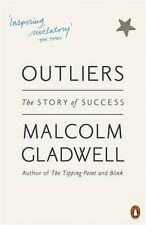 Outliers: The Story of Success | Malcolm Gladwell