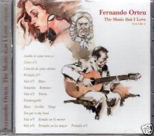 Fernando Orteu The Music I Love . VOL.2The Spanish Guitar BRAND NEW SEALED   CD