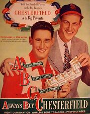 TED WILLIAMS & STAN MUSIAL 8 BY 10 REPRINT CIGARETTE AD, CHESTERFIELD, FREE SHIP