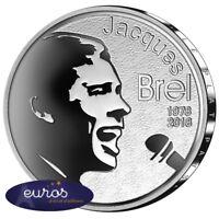 10 euros commémorative BELGIQUE 2018 - Disparition Jacques Brel - Belle Epreuve