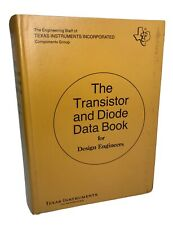 The Transitor and Diode Data Book for Design Engineers First Edition 1973