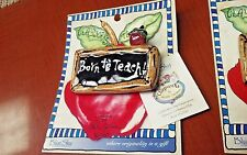 Born to teach a pin by Heather Goldminc from the Clayworks collection by Blue Sk