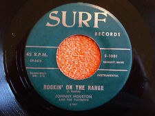 JOHNNY HOUSTON Rockin' On The Range 45 rpm SURF 1960 PRIVATE MAINE INSTRO ROCK