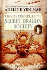 Chinese Cinderella and the Secret Dragon Society by Mah, Adeline Yen
