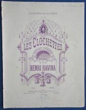 PIANO PARTITION HENRI RAVINA LES CLOCHETTES FANTAISIE ORIGINALE ILL DENIS ARNAUD