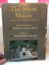 The Silent Miaow-a Manual For Kittens-Translated By Paul Gallico-HB-1964-5th