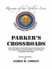Parker's Crossroads : Revenge of the Golden Lion by James R. COOLEY (2014,...