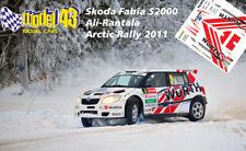 DECAL  1/43 -  SKODA FABIA S2000  -  ALI-RANTALA  - Rally ARTIC   2011