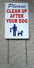 "Please Clean Up After Your Dog 8""X12"" Plastic Coroplast Sign with Stake r&b"