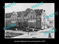 OLD LARGE HISTORIC PHOTO OF EUREKA CALIFORNIA, VIEW OF THE EUREKA INN c1925