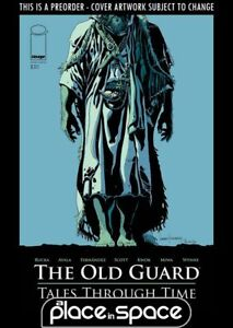(WK38) THE OLD GUARD: TALES THROUGH TIME #6A - PREORDER SEP 22ND