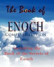 The Book of Enoch, Complete Edition: Including the Book of the Se by Anonymous