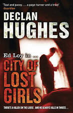 City of Lost Girls by Declan Hughes (Paperback)