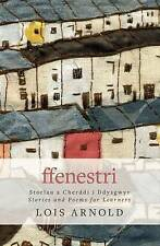Ffenestri by Lois Arnold (Paperback, 2015)