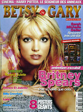 Magazine BETSY & GARY n°21, Britney SPEARS, BUFFY, ANGEL, LORIE,ROMEO & JULIETTE