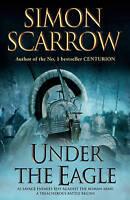 Under the Eagle, Simon Scarrow, New, Book