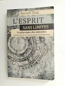 Russell TARG L'esprit sans limites - la physique des miracles 2012