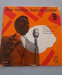 "DON MARINO - don marino barreto junior 6 45 giri 7""  ITALY VINYL Phlips"