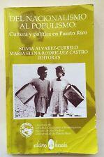 Del Nacionalismo Al Populismo Cultura Y Politica En Puerto Rico Huracan 1st Edit