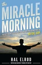 The Miracle Morning by Hal Elrod (2012, Trade Paperback)